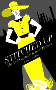 Stitched Up - Available from Pluto Press with 10% discount
