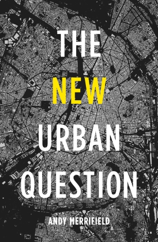 Pre-order your copy of The New Urban Question via the Pluto website